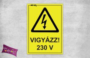 VIGYÁZZ 230V 2